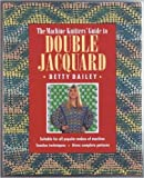 img - for The Machine Knitter's Guide to Double Jacquard book / textbook / text book