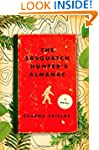 The Sasquatch Hunter's Almanac: A Novel