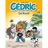 Cedric 29: Çok Havalı