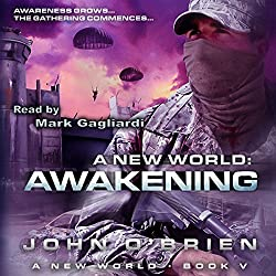 Awakening: A New World, Book 5