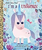 #10: I'm a Unicorn (Little Golden Book)