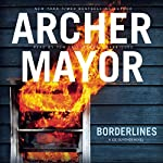 Borderlines: The Joe Gunther Mysteries, Book 2 | Archer Mayor