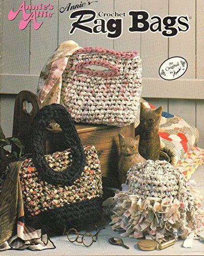 Crochet Rag - Annie's Crochet Rag Bags (425T)