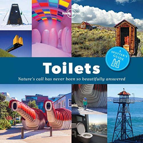 A Spotter's Guide to Toilets (Lonely Planet) - Martin Lavatory