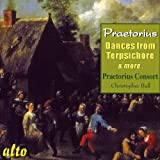 Praetorius: Dances from Terpsichore & Ot