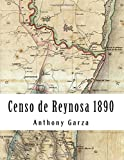 This book is the transcription of the 1890 Reynosa Census and the third volume of the Reynosa Collection. It is a valuable genealogical resource since it is one of the last censuses taken before the 1930 Mexico Census. The census divided the ...