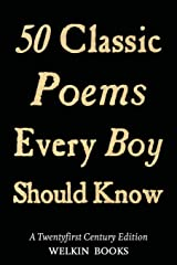 50 Classic Poems Every Boy Should Know Paperback