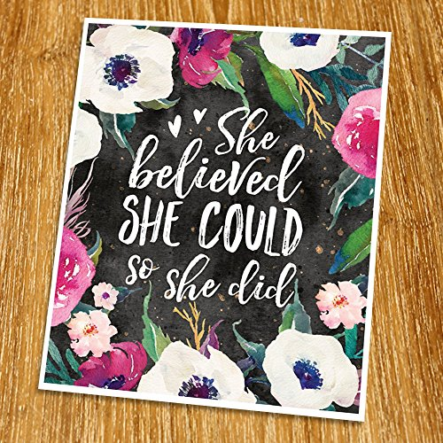 She believed she could so she did Print (Unframed), Watercolor Flower, Motivational Quote, Guest Room Wall Art, Calligraphy Quote, New Year Gift, 8x10