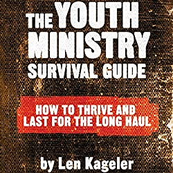 The Youth Ministry Survival Guide