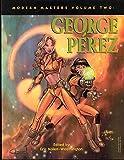 : Modern Masters Volume 2: George Perez