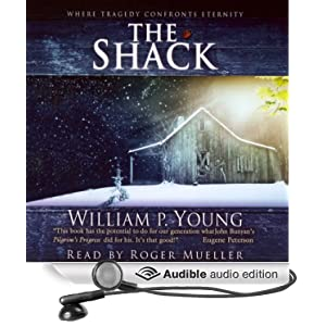 The Shack Wm. Paul Young and Roger Mueller