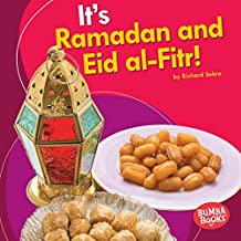 It's Ramadan and Eid al-Fitr! (Bumba Books ™ — It's a Holiday!)