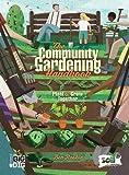 The Community Gardening Handbook: Plant & Grow Together