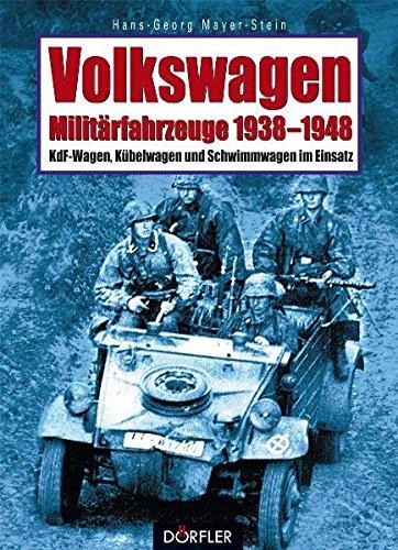 Volkswagen-Militärfahrzeuge 1938-1948