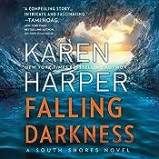 Falling Darkness: South Shores | Karen Harper
