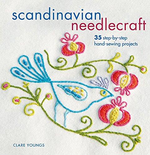 Scandinavian Needlecraft: 35 step-by-step hand-sewing -