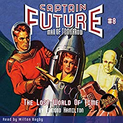 Captain Future: The Lost World of Time