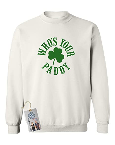 05fd2d860 Custom Apparel R Us Whos Your Paddy St. Patricks Day Crewneck Sweatshirt  White L at Amazon Men's Clothing store: