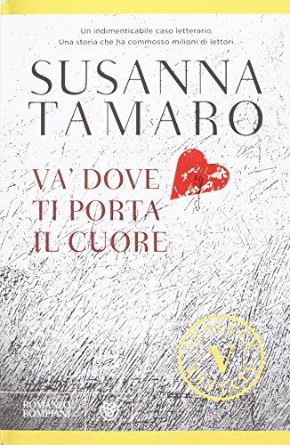 Va Dove Ti Porta Il Cuore Vintage (Italian Edition)