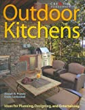 Home Depot Kitchen Design Outdoor Kitchens: Ideas for Planning, Designing, and Entertaining (Home Improvement) (English and English Edition)