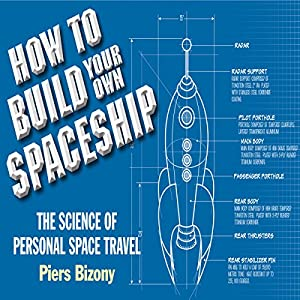 How to Build Your Own Space Ship Audiobook