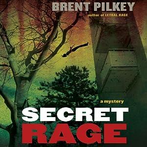 Secret Rage: A Mystery Audiobook