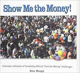 Book Show Me the Money!