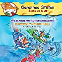 Geronimo Stilton #25: The Search for Sunken Treasure & #26: The Mummy with No Name Audiobook by Geronimo Stilton Narrated by Bill Lobley