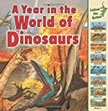 A Year in the World of Dinosaurs, Elizabeth Havercroft, 158013548X