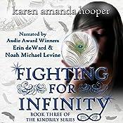 Fighting for Infinity: The Kindrily, Book 3 | Karen Amanda Hooper