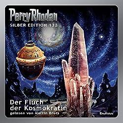 Der Fluch der Kosmokratin (Perry Rhodan Silber Edition 132)