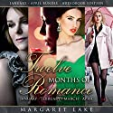 Twelve Months of Romance: January, February, March, April: Twelve Months of Romance Boxed Set, Book 1 Audiobook by Margaret Lake Narrated by Susanna Burney