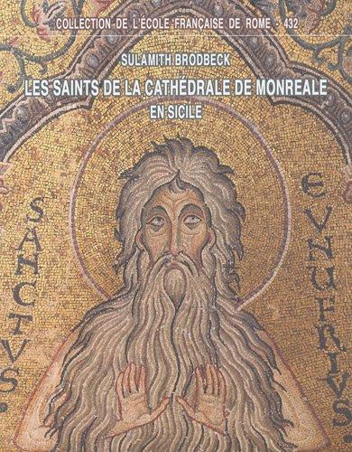 Les-saints-de-la-cathdrale-de-Monreale-en-Sicile-Iconographie-hagiographie-et-pouvoir-royal--la-fin-du-XIIe-sicle