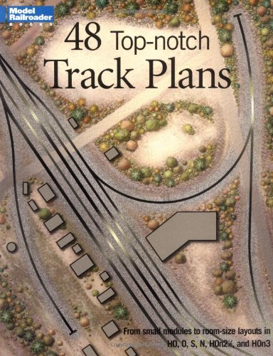 48 Top Notch Track Plans: From Model Railroader Magazine (Model Railroad Handbook)