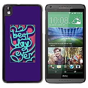 Mejor día inspirada menta púrpura- Metal de aluminio y de plástico duro Caja del teléfono - Negro - HTC DESIRE 816