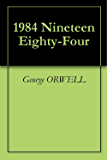 1984 Nineteen Eighty-Four (English Edition)