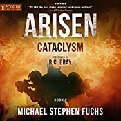 Cataclysm: Arisen, Book 9 | Michael Stephen Fuchs