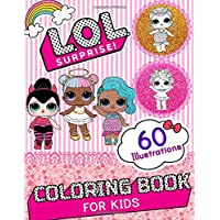 LOL Surprise Coloring Book: Amazing Coloring Book With 60 Unique Images