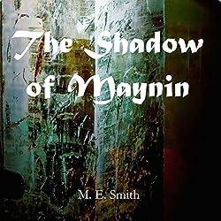 The Shadow of Maynin