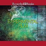 Experimental Film | Gemma Files
