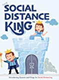 The Social Distance King: Introducing Queens and Kings to Social Distancing: 1