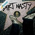 Dirt Nasty [Explicit]