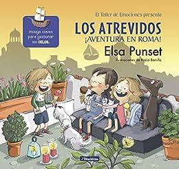 Los atrevidos ¡Aventura en Roma! (El taller de emociones) (Spanish Edition