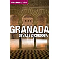 Granada, Seville and Cordoba: Cadogan Guides