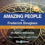 Meet Frederick Douglass: Inspirational Stories | Charles Margerison, Various