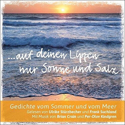 Auf Deinen Lippen Nur Sonne Und Salz Gedichte Vom Sommer