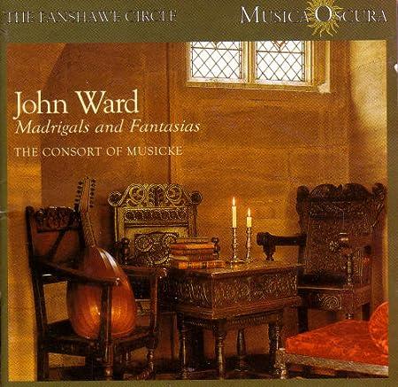 John Ward: Madrigals & Fantasias