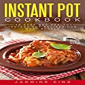 Instant Pot Cookbook: 48 Easy and Healthy Instant Pot Recipes for Busy People Audiobook by Jasmine King Narrated by Dave Wright