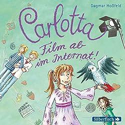 Film ab im Internat! (Carlotta 3)