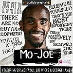 Mo-Joe: An 18-Week Marathon Training Diary | Mo Farah,Joe Wicks,George Lamb
